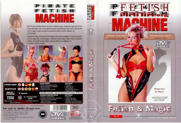 [Private] Pirate Fetish Machine #3 - Fetish and Magic (2001) [Agnes Fodor]