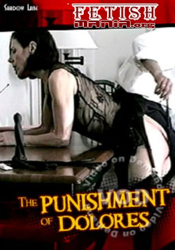 [Shadow Lane] The Punishment Of Dolores (1997) [Spanking]