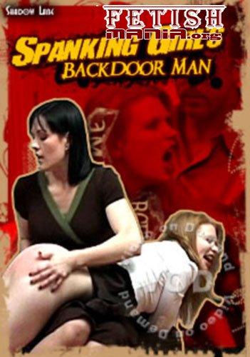 [Shadow Lane] Spanking Girl's Backdoor Man (2009) [Madison Young]