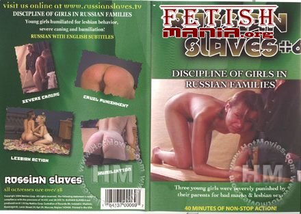 [Nettles Corp] Russian Slaves #6 - Discipline Of Girls In Russian Families [Luba]