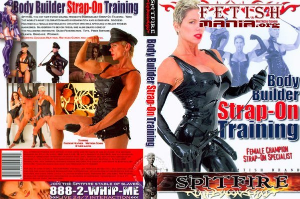 [Spitfire] Body Builder Strap-On Training (2008) [Goddess Heather]