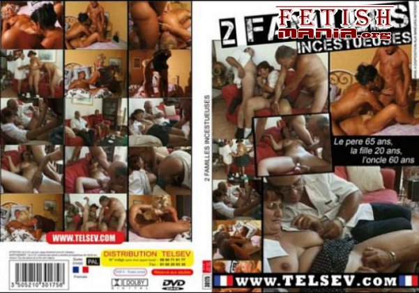 [Telsev Production] 2 Familles Incestueuses (2009) [Taboo Sex]