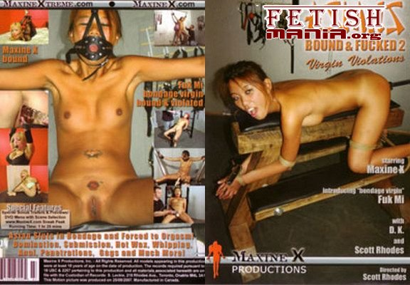 [Maxine X Productions] Asians Bound And Fucked #2 (2007) [Fuk Mi]